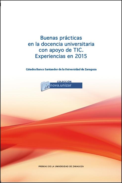 Buenas Prácticas en la docencia universitaria con apoyo de TIC. Experiencias en 2015